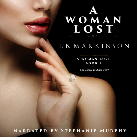 A Woman Lost by TB Markinson, read by Stephanie Murphy